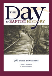 This Day in Baptist History