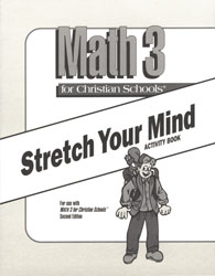 Math 3 Stretch Your Mind Activity Book (consumable)
