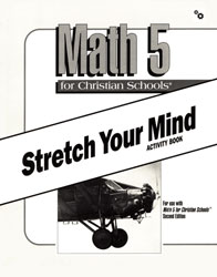 Math 5 Stretch Your Mind Activity Book (consumable)