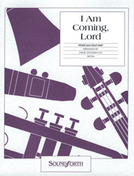 I Am Coming, Lord (violin/cello duet)--intermediate | BJU Press