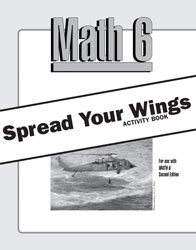 Math 6 Spread Your Wings Activity Book (2nd ed.)