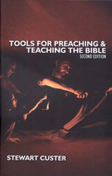 Tools for Preaching and Teaching the Bible (2nd ed.)