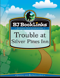 BJ BookLinks: Trouble at Silver Pines Inn (guide only)