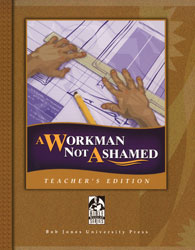 A Workman Not Ashamed Teacher's Edition with CDs