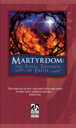 cover of Martyrdom: The Final Triumph of Faith