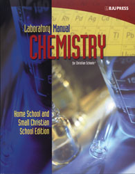 Chemistry Lab Manual Home/Small Christian School Edition | BJU Press