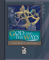 God and His Ways Teacher's Edition