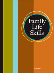 Family Life Skills Student Text (2nd ed.)