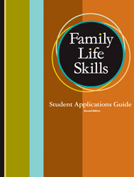 Family Life Skills Student Applications Guide (2nd ed.)