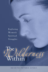 The Wilderness Within: Exploring Women's Spiritual Struggles