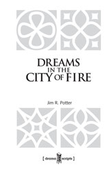 Dreams in the City of Fire