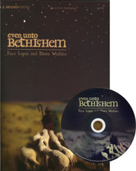 Even Unto Bethlehem (cantata preview pack)