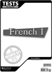 French 1 Tests Answer Key (2nd ed ) | BJU Press
