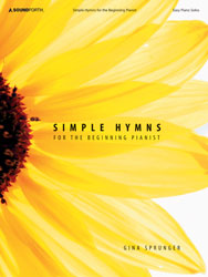 Simple Hymns for the Beginning Pianist (easy piano solos)
