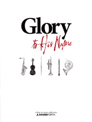 Glory to His Name (Part 3 in C treble clef)-4 or More collection