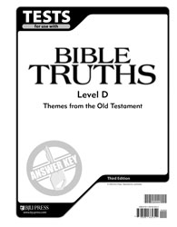 Bible Truths Level D Tests Answer Key (3rd ed.)