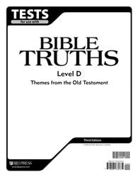 Bible Truths Level D Tests (3rd ed.)