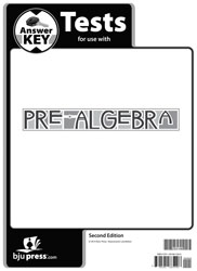 Pre-Algebra Tests Answer Key (2nd ed.)
