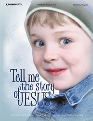 Tell Me the Story of Jesus (children's Christmas program)