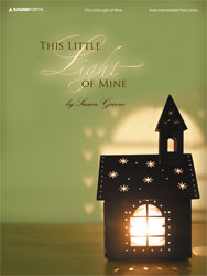 This Little Light Of Mine Early Intermediate Piano Solos