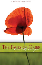 The Faces of Grief: A Women's Bible Study
