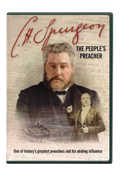 C.H. Spurgeon, the People's Preacher [DVD]