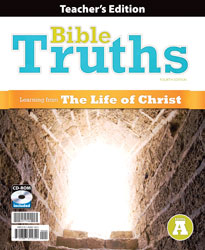 Bible Truths Level A Teacher's Edition with CD (4th ed.)