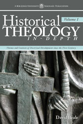 Historical Theology In-Depth: Volume 1