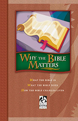 Why the Bible Matters Student Text (copyright update)