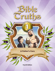Bible Truths 1 Student Worktext (4th ed.)