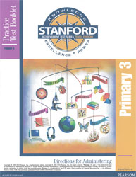 Stanford Practice Test Directions: Primary 3 (Grade 3 Spring-Grade 4 Fall, for school purchase)