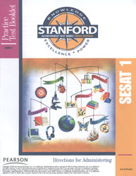 Stanford Practice Test Directions: SESAT 1 (K5 Fall, for school purchase)