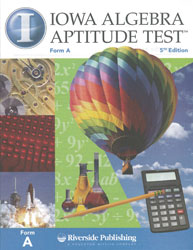 Iowa Algebra Aptitude Test: Student Test Booklet (for school purchase)