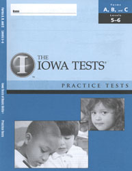 ITBS Forms A/B/C Practice Test: Levels 5-6 (K5-Grade 1 Fall, for school purchase)