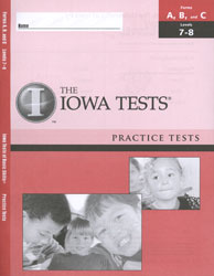 ITBS Forms A/B/C Practice Test: Levels 7-8 (Grades 1 Spring-3 Fall, for school purchase)