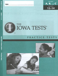 ITBS Forms A/B/C Practice Test: Levels 12-14 (Grades 6-8, for school purchase)