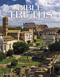 Bible Truths Level E Student Worktext (3rd ed.; copyright update)