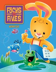 Focus on Fives K5 Worktext (4th ed.)