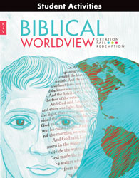 Biblical Worldview Student Activity Manual (KJV)