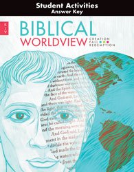 Biblical Worldview Student Activity Manual Answer Key (KJV)