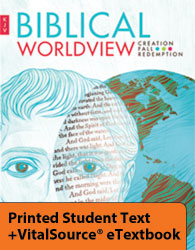 Biblical Worldview eTextbook & Printed ST (KJV)