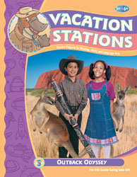 Vacation Stations: Outback Odyssey (for rising 6th graders; copyright update)