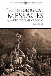 The Theological Messages of the Old Testament Books (softcover)