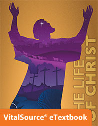 The Life of Christ eTextbook Student Edition (1st ed.)