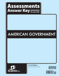 American Government Assessments Answer Key (4th ed.)
