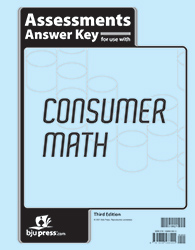 Consumer Math Assessments Answer Key, 3rd ed.