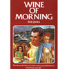 Wine of Morning