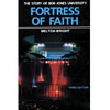 Fortress of Faith: The Story of Bob Jones University