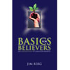Basics for Believers: An Introduction to Christian Growth