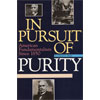 In Pursuit of Purity (hardcover)